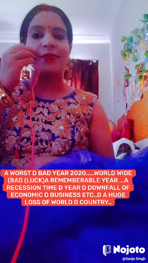 A WORST D BAD YEAR 2020.....WORLD WIDE (BAD (LUCK)A REMEMBERABLE YEAR ...A RECESSION TIME D YEAR D DOWNFALL OF ECONOMIC D BUSINESS ETC..D A HUGE LOSS OF WORLD D COUNTRY..