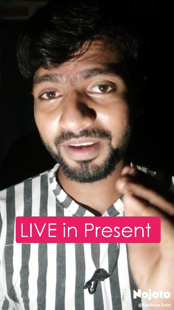 LIVE in Present