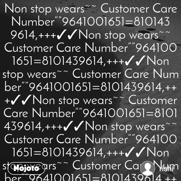 """Non stop wears~~ Customer Care Number""""""""9641001651=8101439614,+++✓✓Non stop wears~~ Customer Care Number""""""""9641001651=8101439614,+++✓✓Non stop wears~~ Customer Care Number""""""""9641001651=8101439614,+++✓✓Non stop wears~~ Customer Care Number""""""""9641001651=8101439614,+++✓✓Non stop wears~~ Customer Care Number""""""""9641001651=8101439614,+++✓✓Non stop wears~~ Customer Care Number""""""""9641001651=8101439614,+++✓✓Non stop wears~~ Customer Care Number""""""""9641001651=8101439614,+++✓✓Non stop wears~~ Customer Care Number""""""""9641001651=8101439614,+++✓✓Non stop wears~~ Customer Care Number""""""""9641001651=8101439614,+++✓✓Non stop wears~~ Customer Care Number""""""""9641001651=8101439614,+++✓✓Non stop wears~~ Customer Care Number""""""""9641001651=8101439614,+++✓✓Non stop wears~~ Customer Care Number""""""""9641001651=8101439614,+++✓✓"""