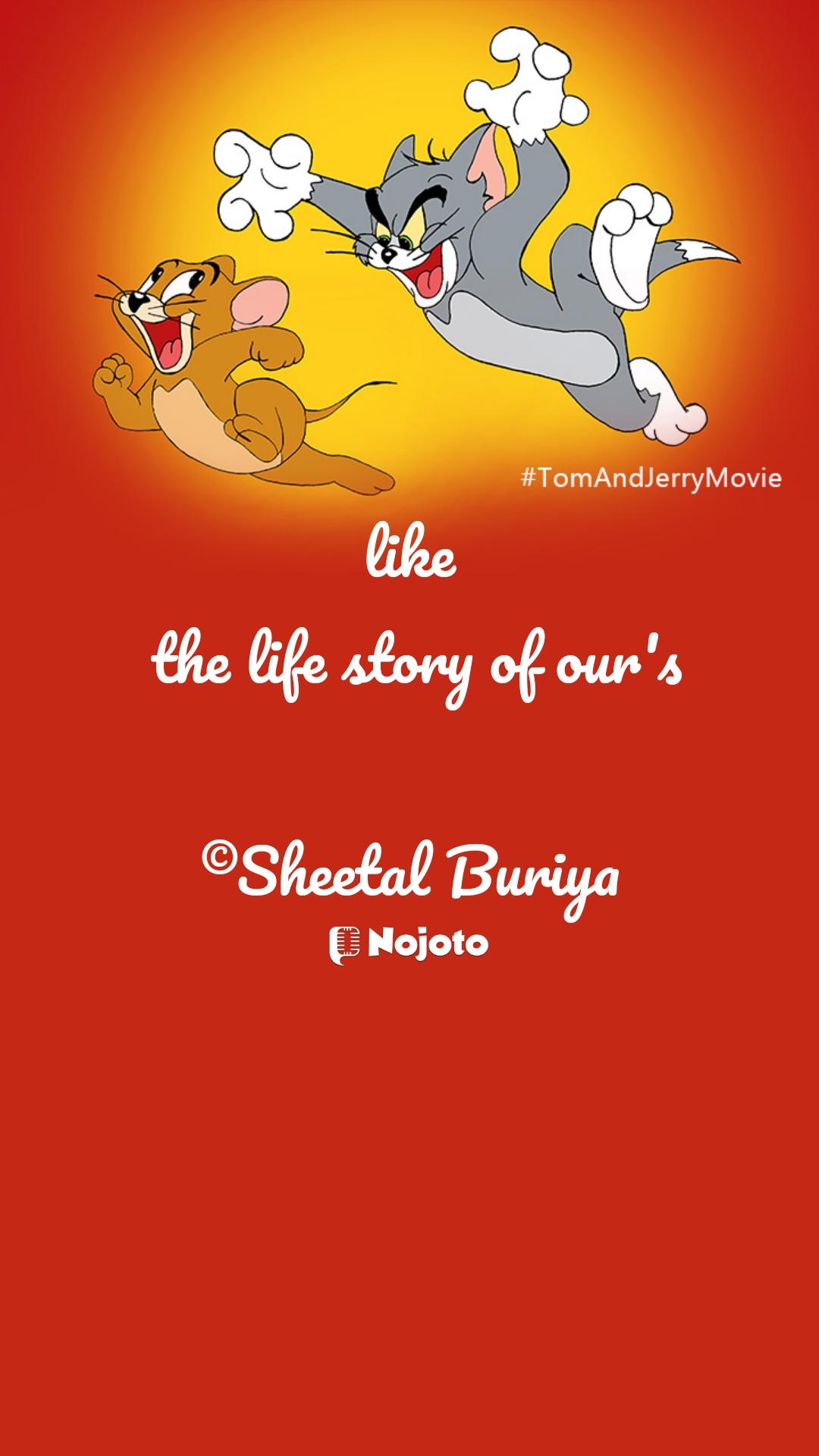 like  the life story of our's  ©Sheetal Buriya