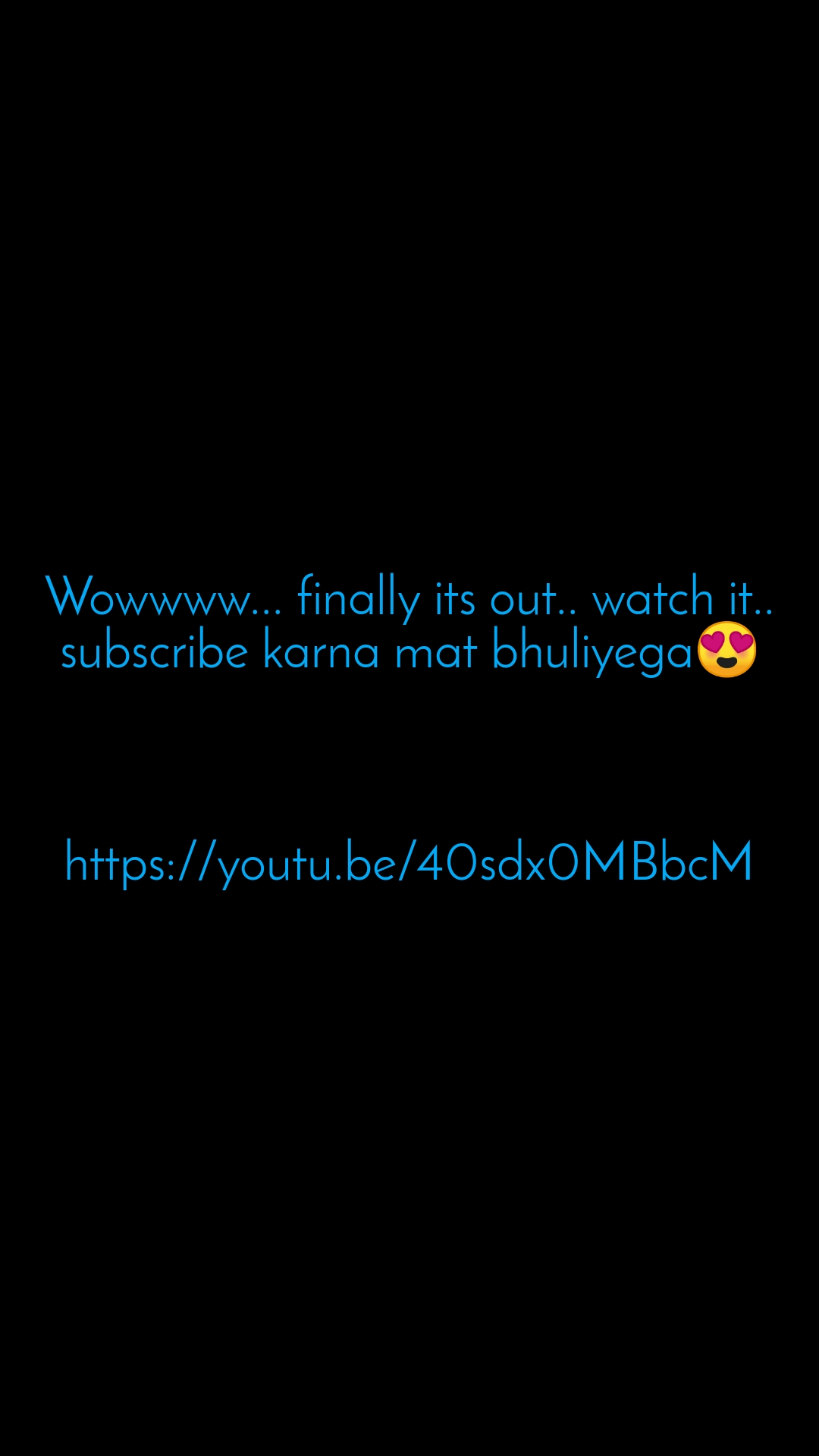 Wowwww... finally its out.. watch it.. subscribe karna mat bhuliyega😍    https://youtu.be/40sdx0MBbcM