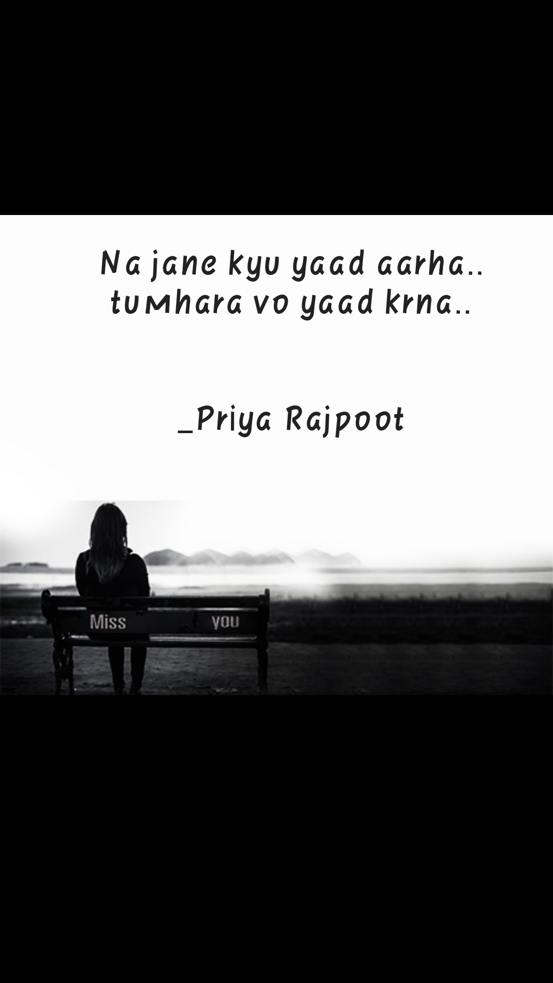 Miss You Quotes Na jane kyu yaad aarha.. tumhara vo yaad krna..   _Priya Rajpoot