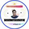 Yogendra Singh I am an Author visit my website and buy my books learn and enjoy ur life....