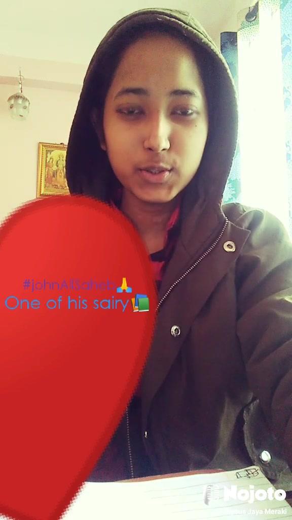 ❤ #johnAliSaheb🙏 One of his sairy📚