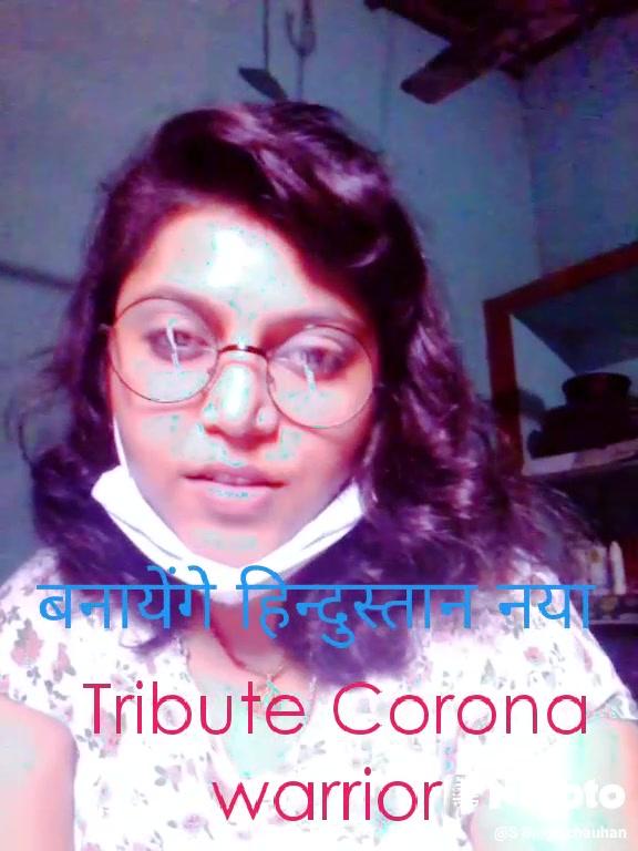 Tribute Corona  warrior  बनायेंगे हिन्दुस्तान नया
