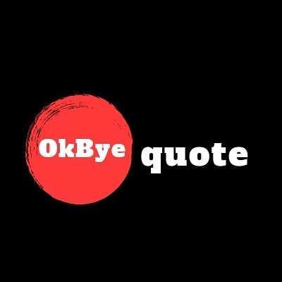 okbyequote