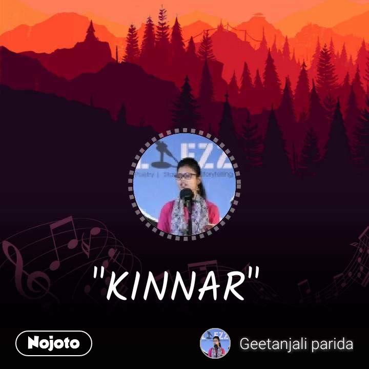 """""""KINNAR"""""""