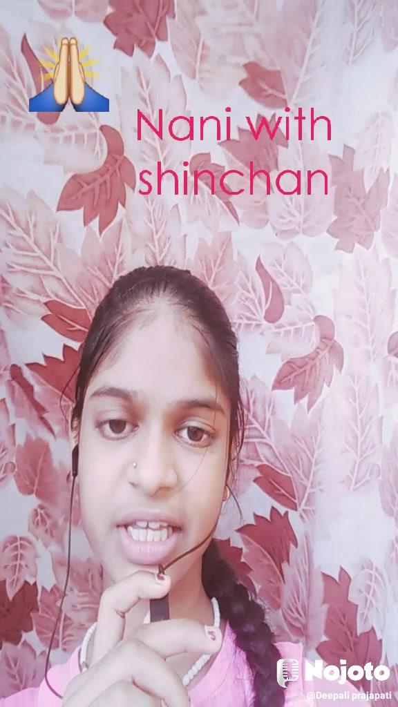 🙏 Nani with shinchan