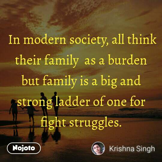 quotes on family in modern society all think the nojoto