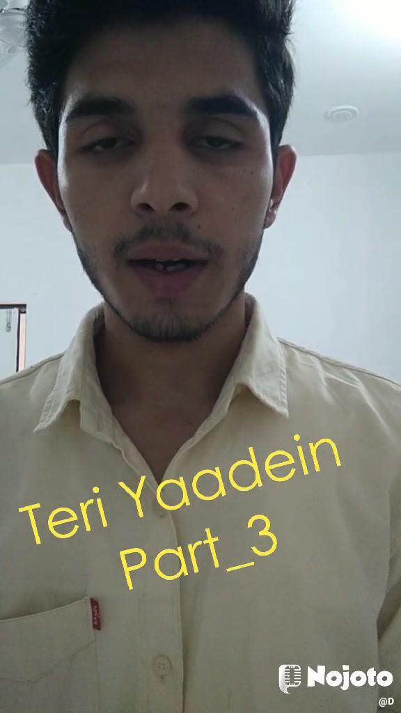Teri Yaadein Part_3
