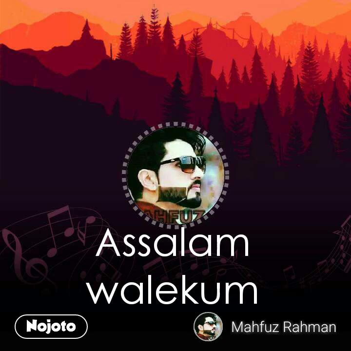 Assalam walekum
