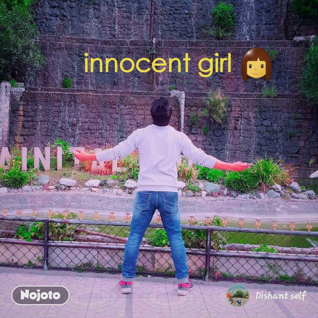 innocent girl 👩
