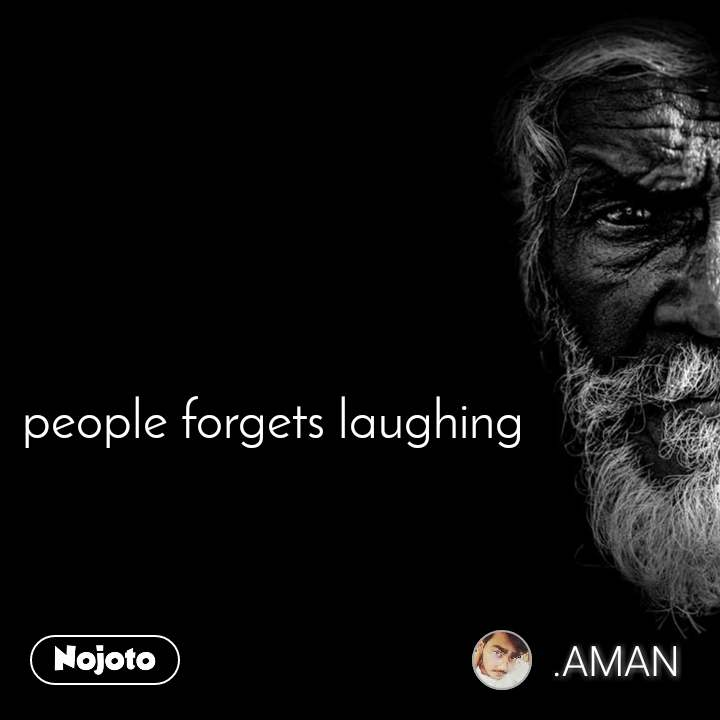 people forgets laughing