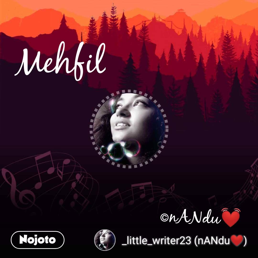 Mehfil ©nANdu💓
