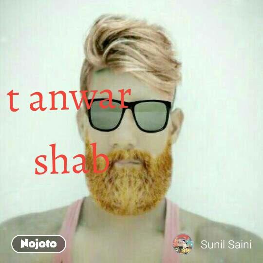 t anwar shab