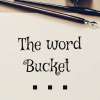 The word bucket  available on yourquote ✔ available on Instagram ✔  #storyteller #thewordbucket  join my journey.➡️