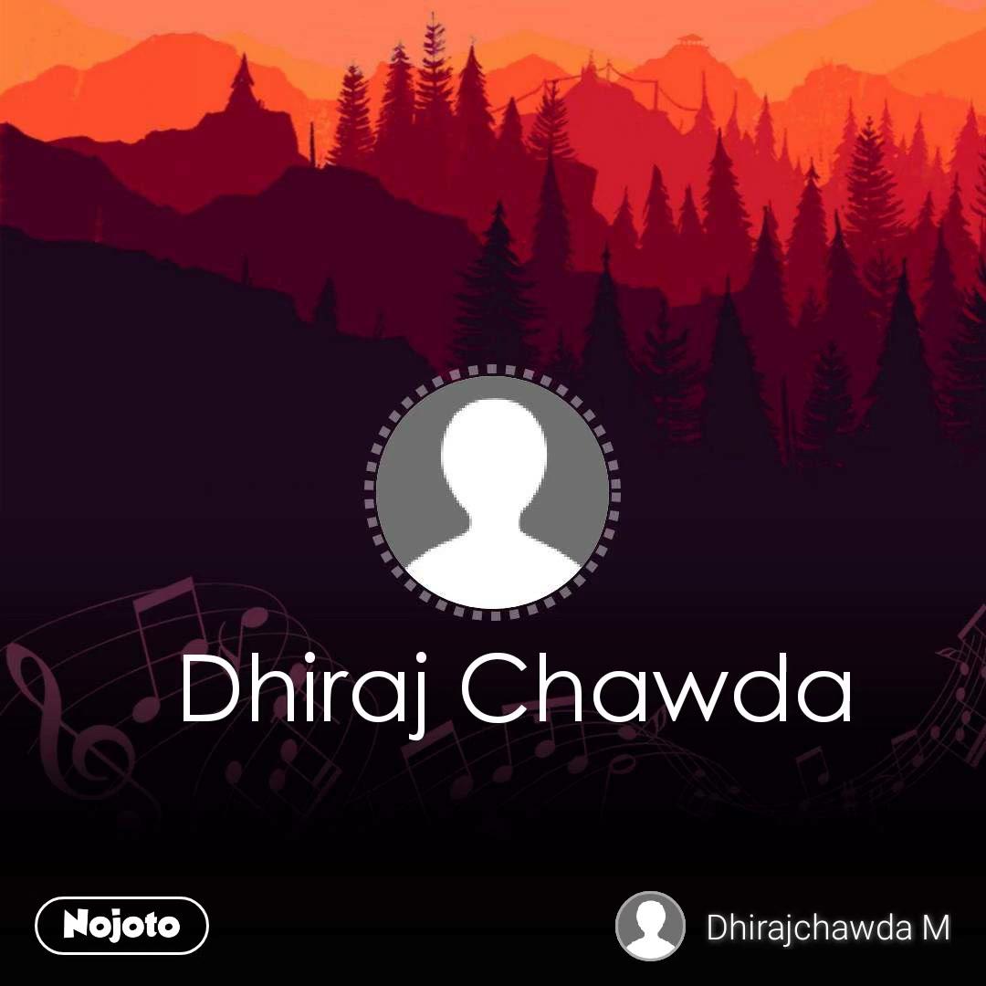Dhiraj Chawda