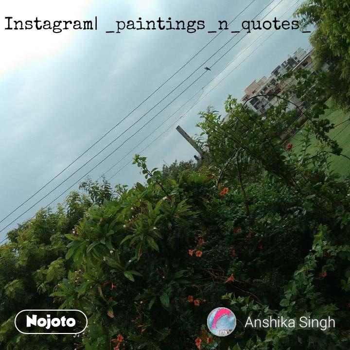 Instagram| _paintings_n_quotes_