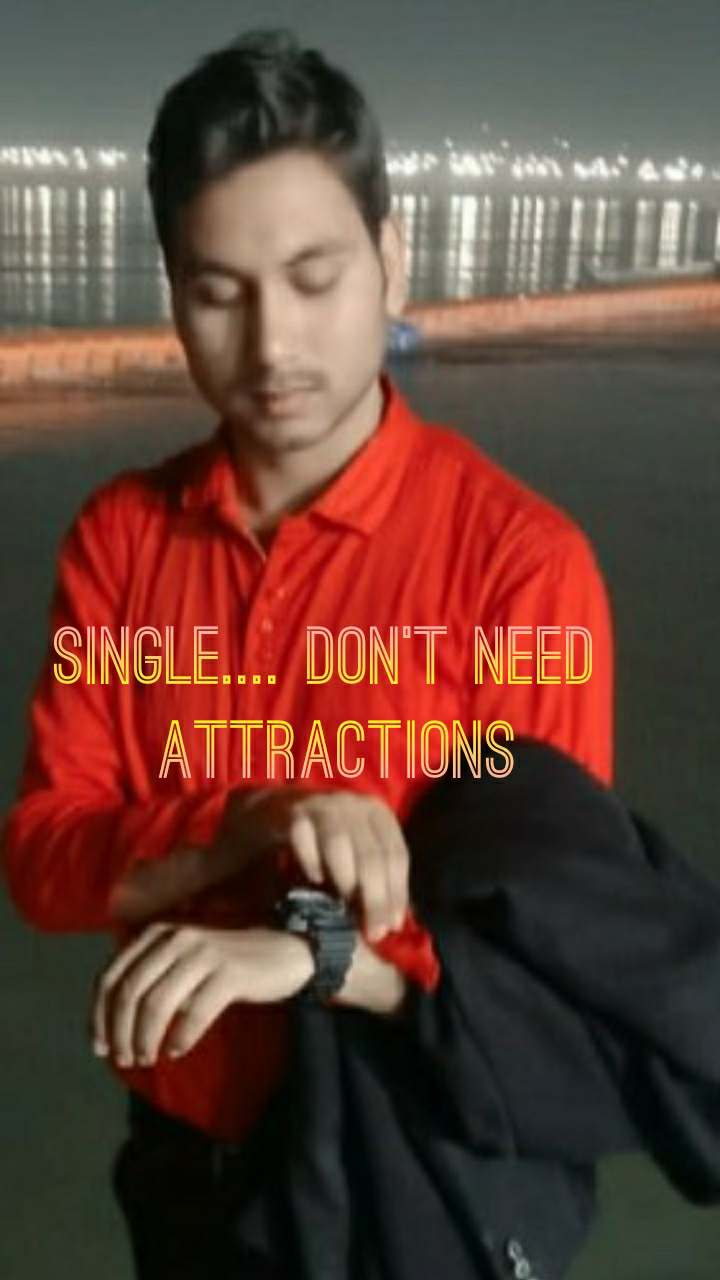 single.... don't need  attractions