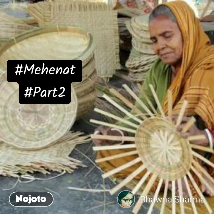 null#Mehenat #Part2 #NojotoVoice