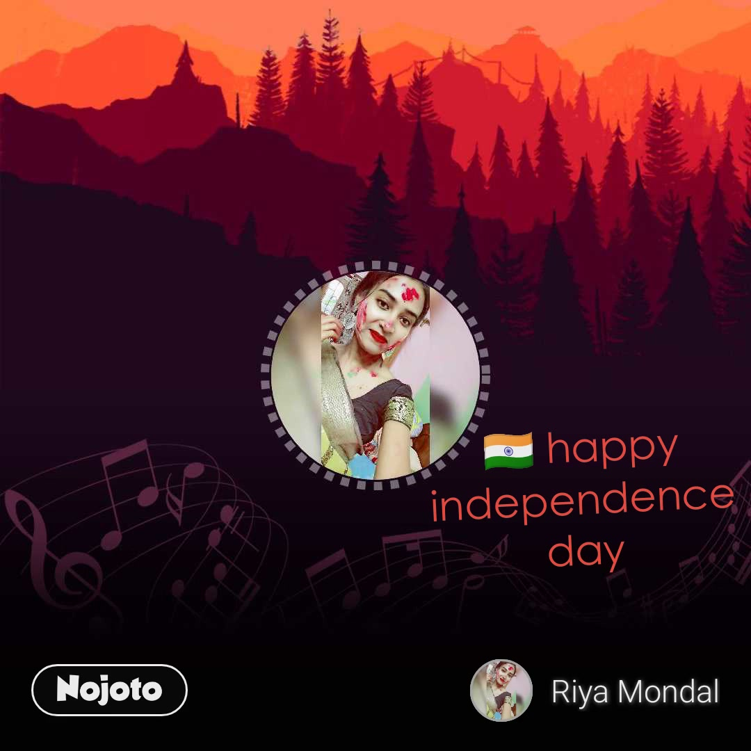 🇮🇳 happy independence day