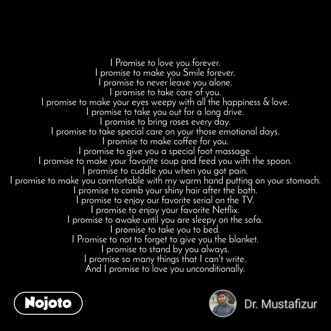 New love quotes i promise Status, Photo, Video | Nojoto