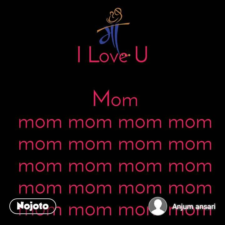 माँ I Love U   Mom mom mom mom mom mom mom mom mom mom mom mom mom mom mom mom mom mom mom mom mom mom mom mom