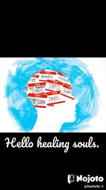 Hello healing souls.