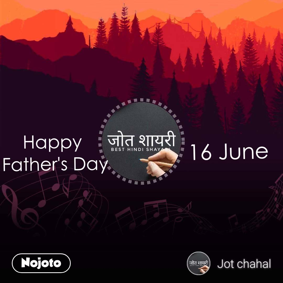 Happy  Father's Day 16 June