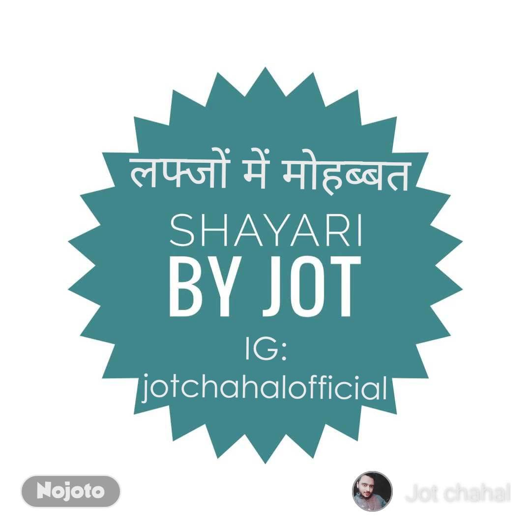 IG: jotchahalofficial लफ्जों में मोहब्बत