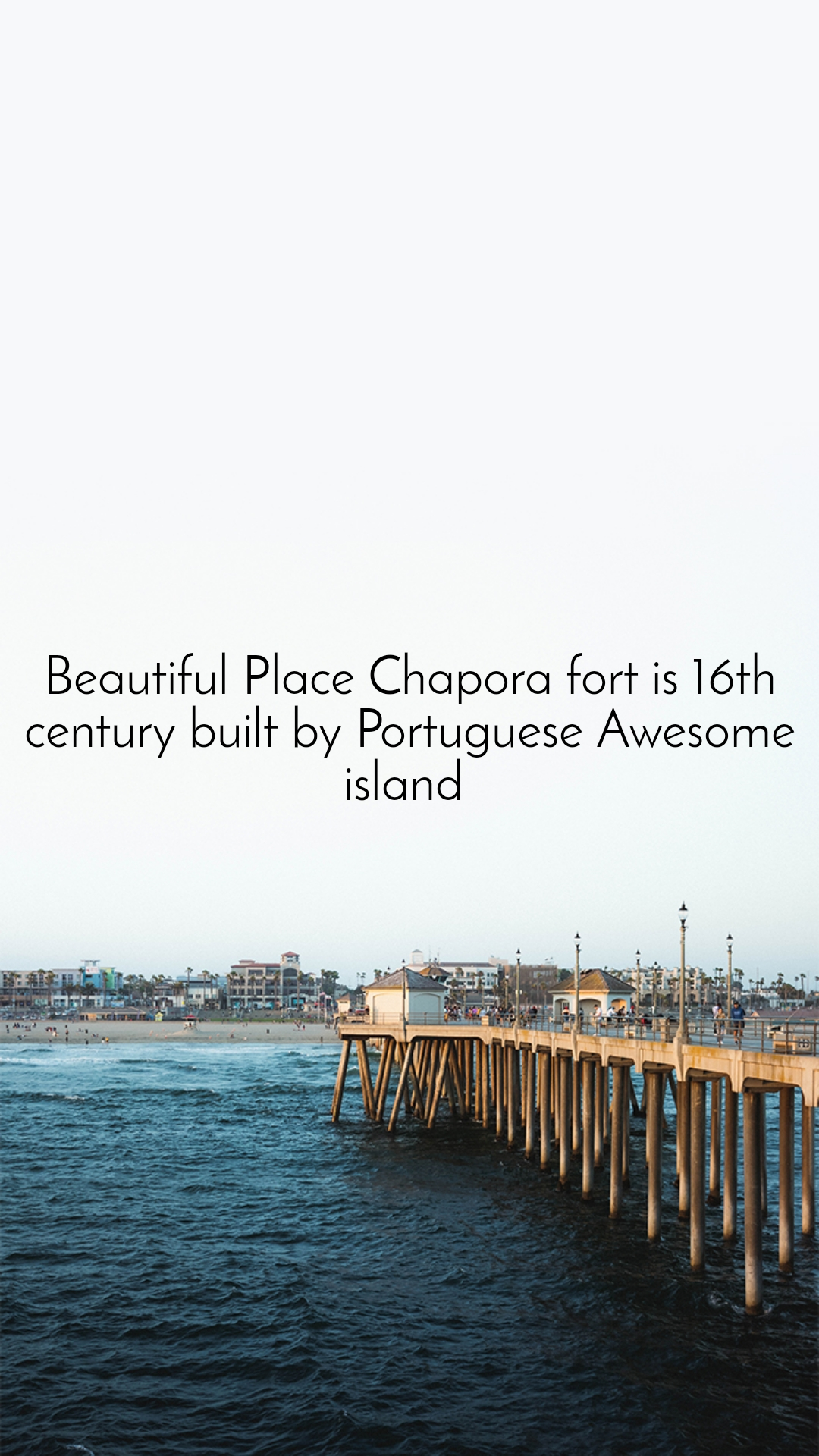 Beautiful Place Chapora fort is 16th century built by Portuguese Awesome island