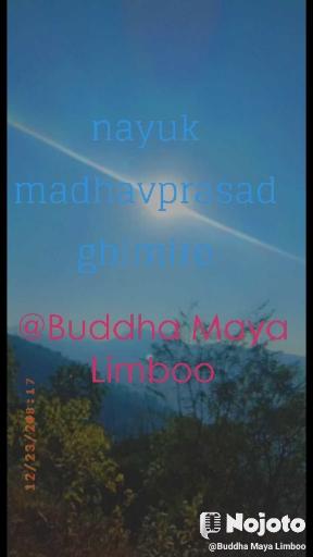 nayuk madhavprasad ghimire  @Buddha Maya Limboo