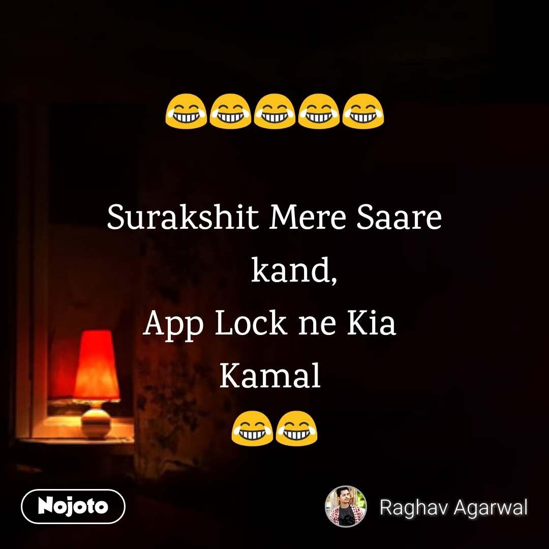 😂😂😂😂😂  Surakshit Mere Saare     kand, App Lock ne Kia  Kamal  😂😂
