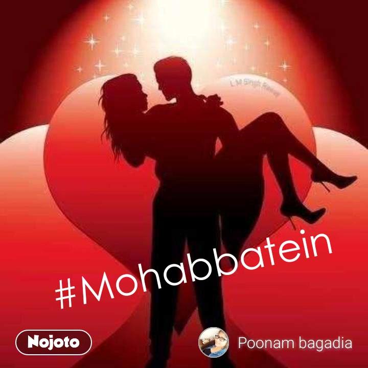 #Mohabbatein