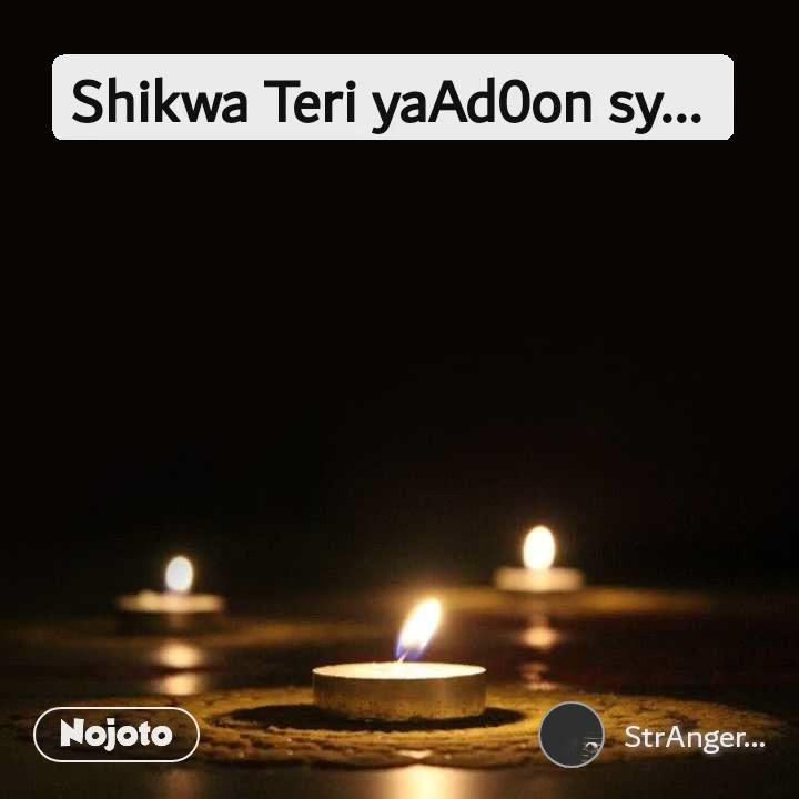 Shikwa Teri yaAd0on sy...