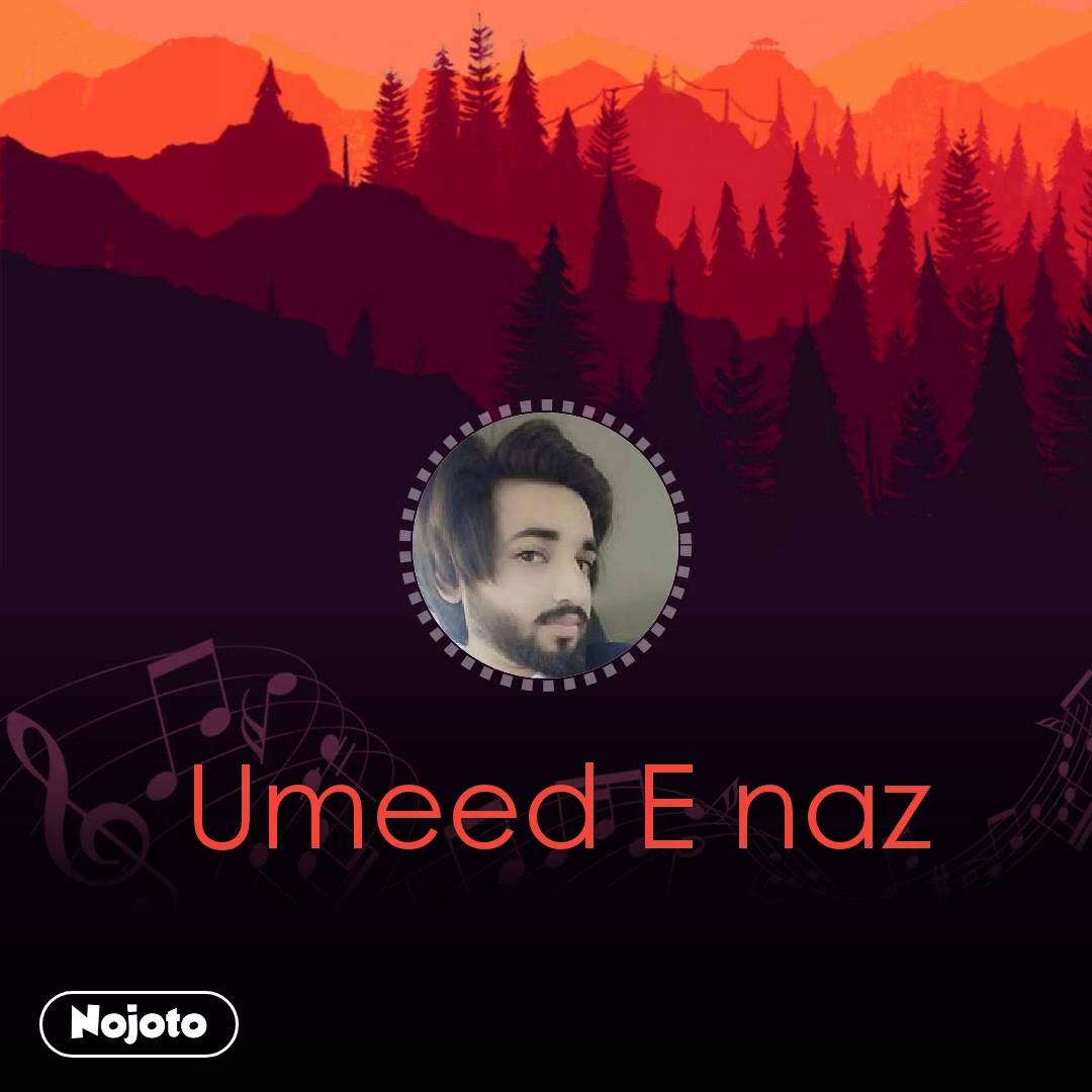 Umeed E naz