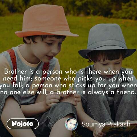 New rip quotes for brother Status, Photo, Video | Nojoto
