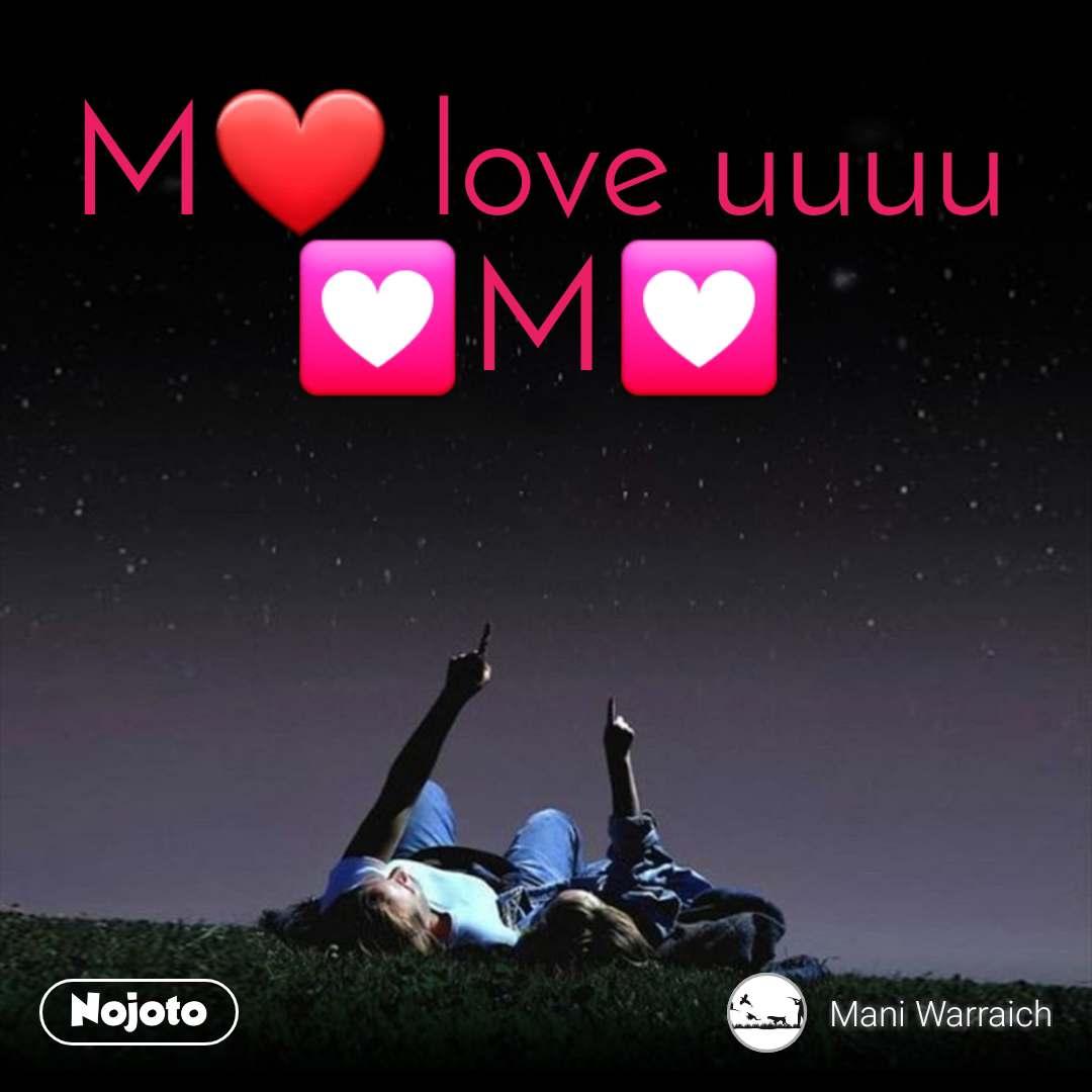 M Love Uuuu M Love Nojoto