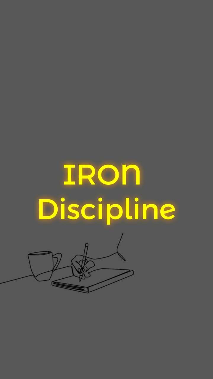 IRON  Discipline