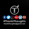 ThankiThoughts Poet, Writer, Amateur Photographer and Creative Creature