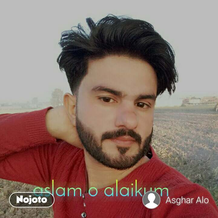 aslam o alaikum