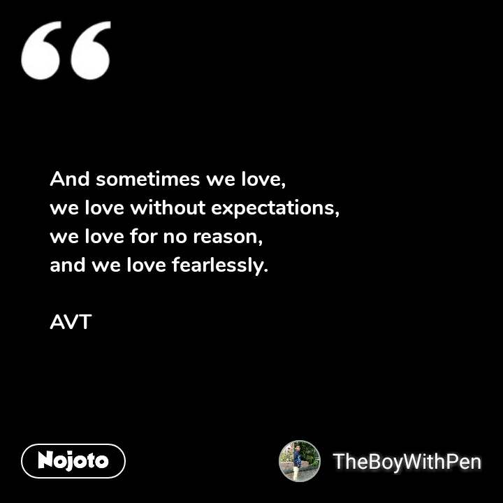 And sometimes we love, we love without expectation | English