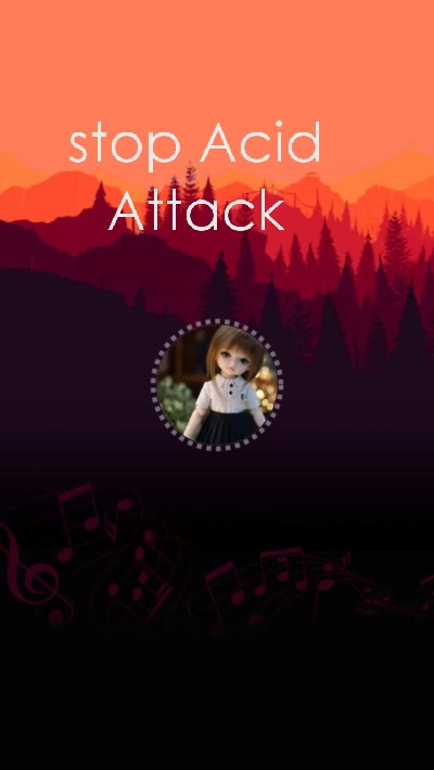 stop Acid Attack