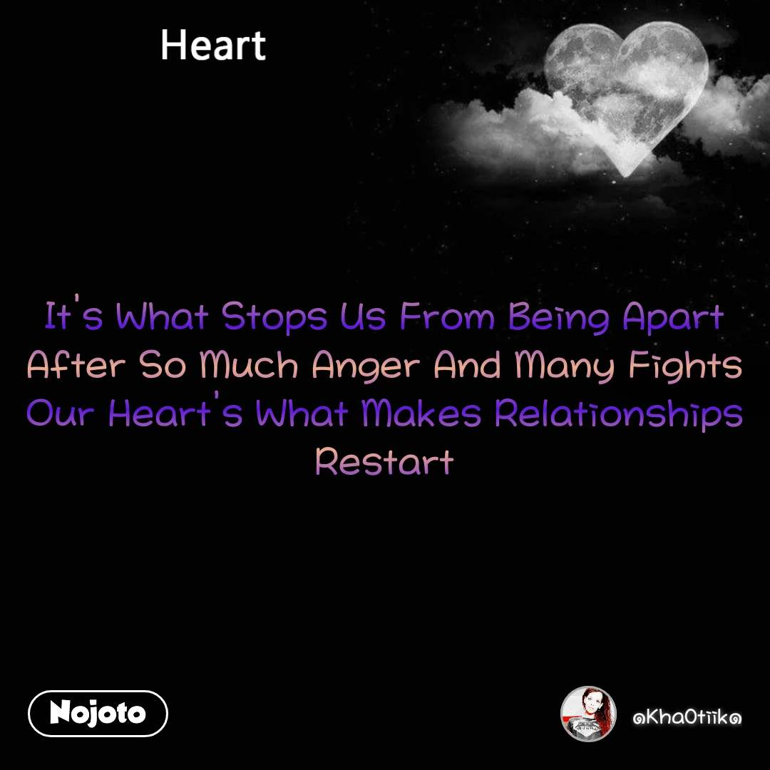Heart It\'s What Stops Us From Being Apart After So | English ...