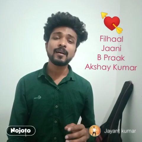 Filhaal Jaani B Praak Akshay Kumar 💘