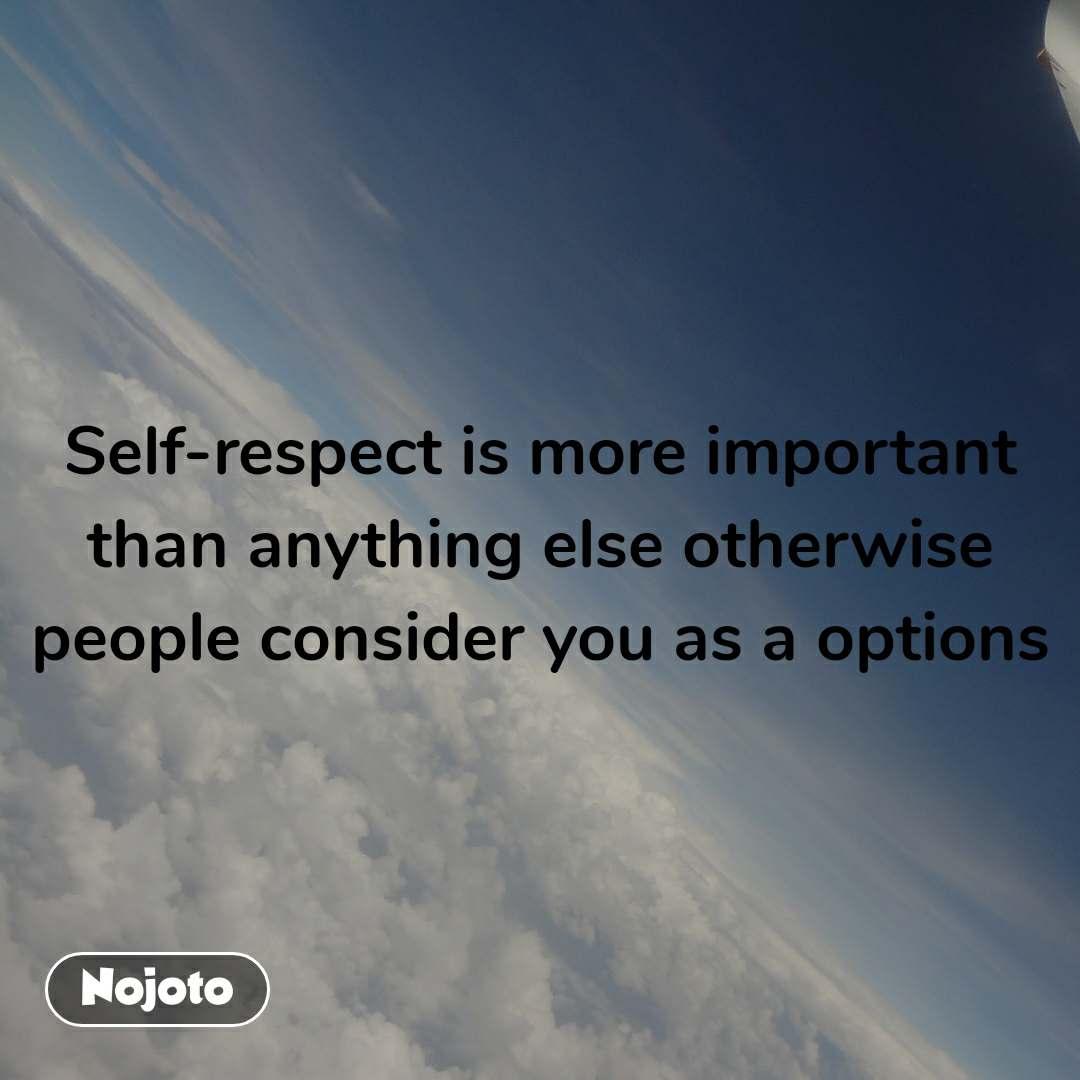 Download Self Respect I Status Shayari Quotes Nojoto