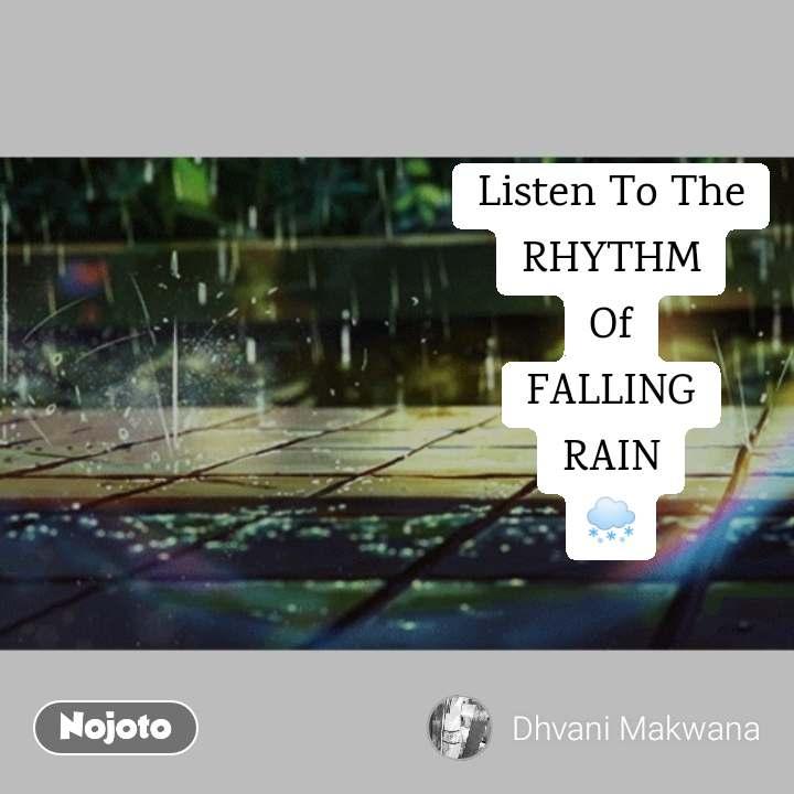 Listen To The RHYTHM Of FALLING RAIN 🌨