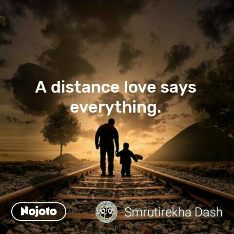 A distance love says everything.