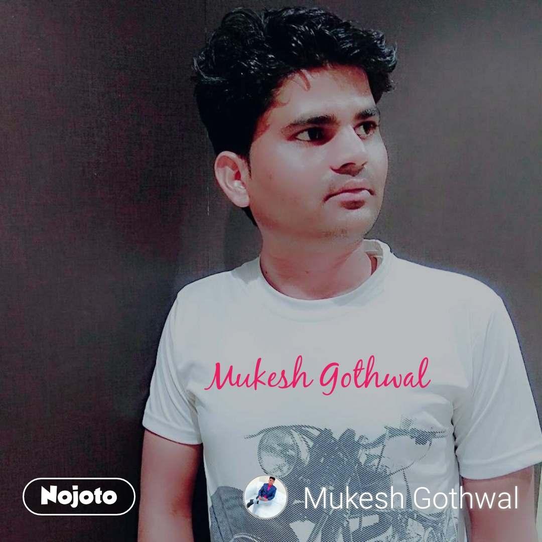Mukesh Gothwal