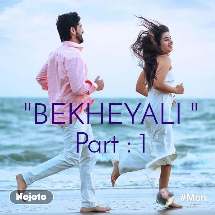 """#OpenPoetry """"BEKHEYALI """" Part : 1"""